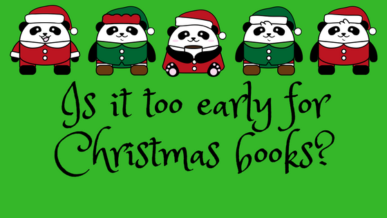 Too Early For Christmas.Is It Too Early For Christmas Books Warwickshire Libraries